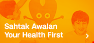 Sahtak Awalan – Your Health First